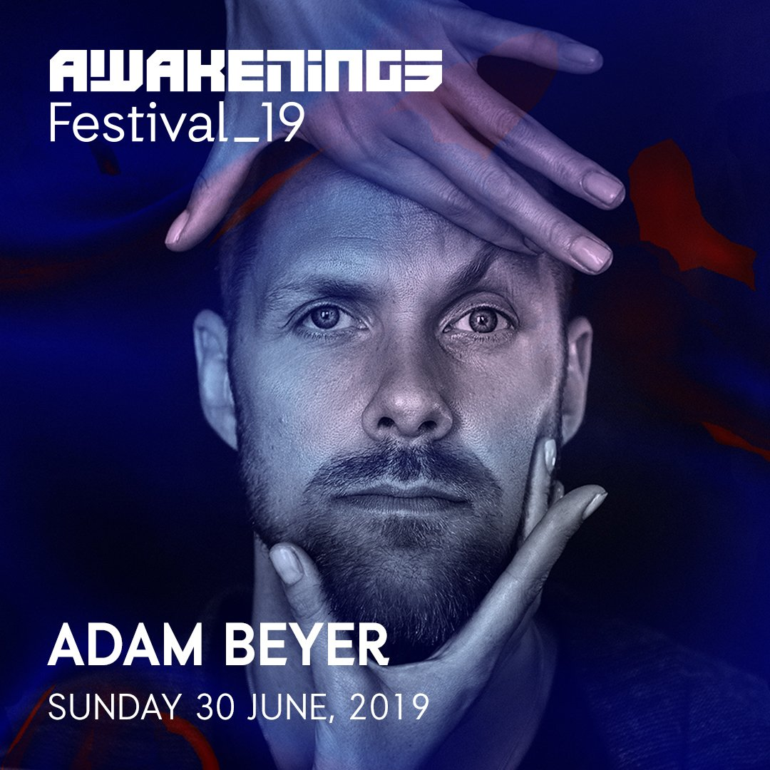 Adam Beyer @ Awakenings Festival 2019