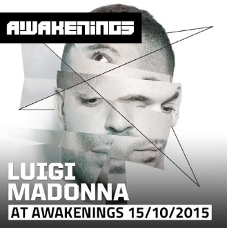 Luigi Madonna - Awakenings presents Drumcode Special 15-10-2015