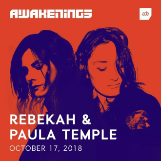 Rebekah & Paula Temple - Awakenings ADE 2018