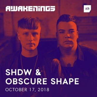 SHDW & Obscure Shape - Awakenings ADE 2018