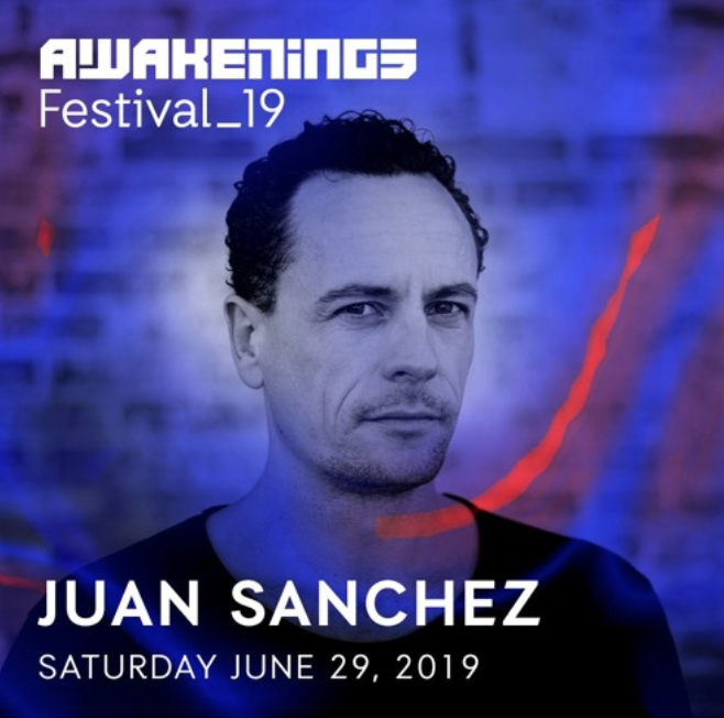 Juan Sanchez @ Awakenings Festival 29-06-2019