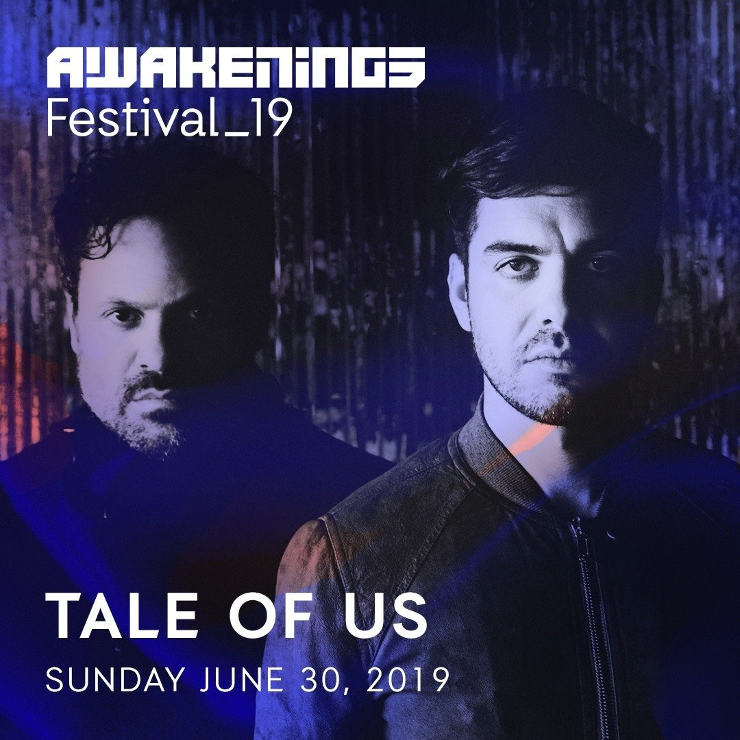 Tale Of Us @ Awakenings Festival 2019
